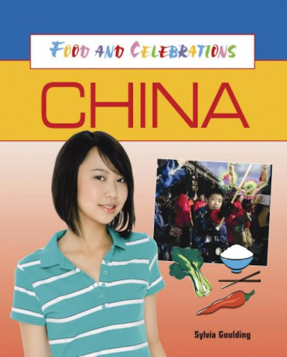 Food and Celebrations: China