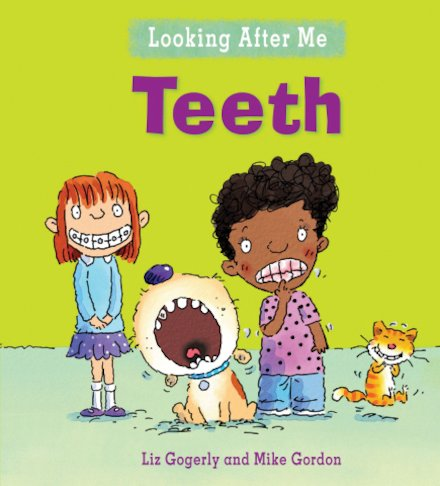 Looking After Me: Teeth