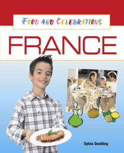 Food and Celebrations: France