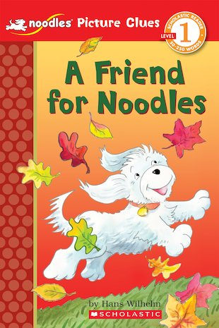 Noodles Picture Clues: A Friend for Noodles