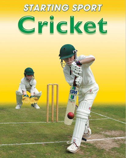 Starting Sport: Cricket