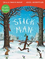 Stick Man (Early Reader)