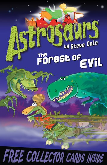 Astrosaurs: The Forest of Evil