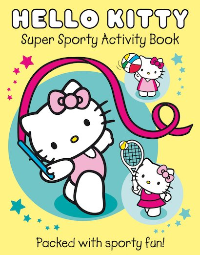 Hello Kitty: Super Sporty Activity Book