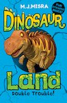 Dinosaur Land: Double Trouble