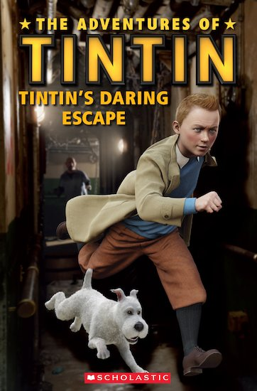 The Adventures of Tintin: Tintin's Daring Escape (Book only)