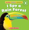 Guided Science Readers: I Spy a Rain Forest