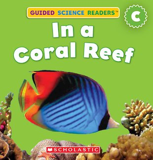 Guided Science Readers: In a Coral Reef