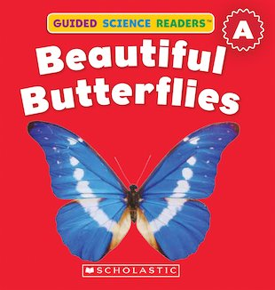 Guided Science Readers: Beautiful Butterflies