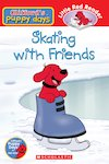 Clifford's Puppy Days: Skating with Friends