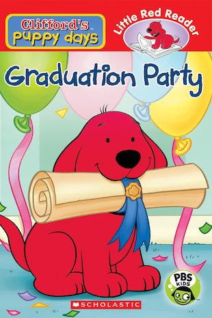 Clifford's Puppy Days: Graduation Party