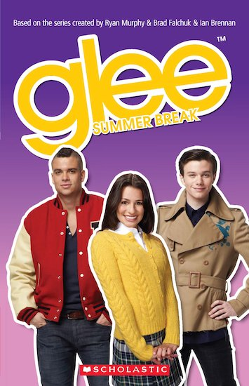 Glee Summer Break (Book and CD)