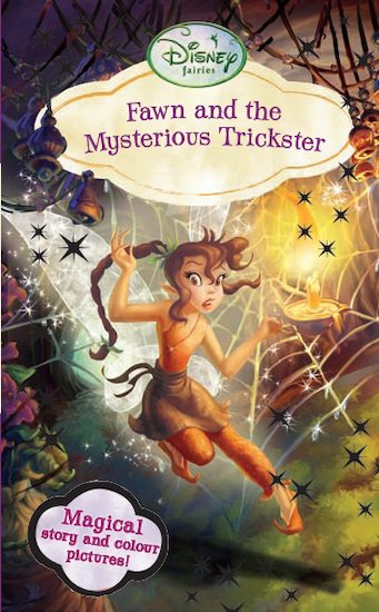 Disney Fairies: Fawn and the Mysterious Trickster