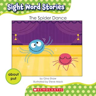 Sight Word Stories: The Spider Dance