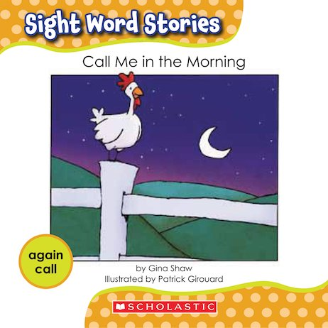 Sight Word Stories: Call Me in the Morning
