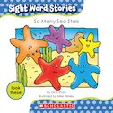 Sight Word Stories: So Many Sea Stars