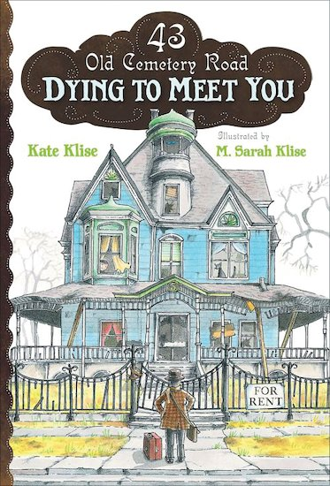 43 Old Cemetery Road: Dying to Meet You