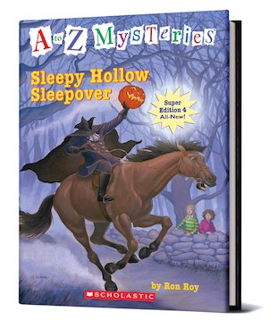 A-Z Mysteries: Sleepy Hollow Sleepover