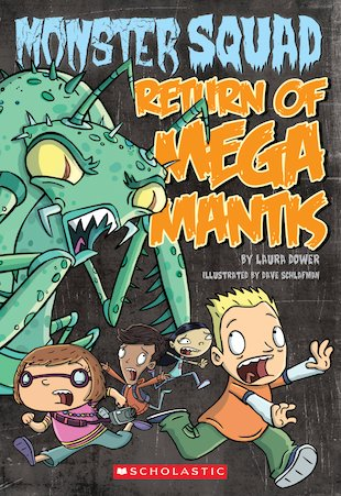 Monster Squad: Return of Mega Mantis