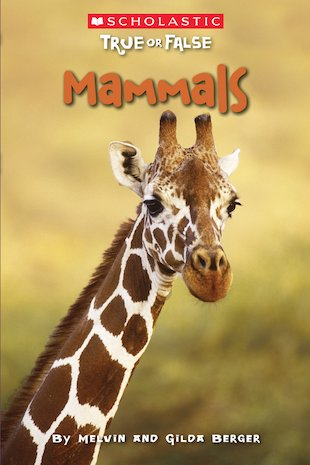 True or False: Mammals