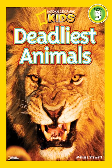 National Geographic Reader: Deadliest Animals