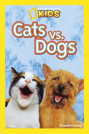 National Geographic Reader: Cats Vs. Dogs