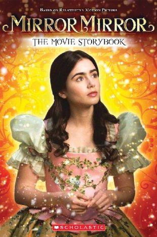 Mirror Mirror: The Movie Storybook