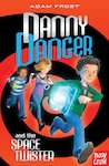 Danny Danger and the Space Twister