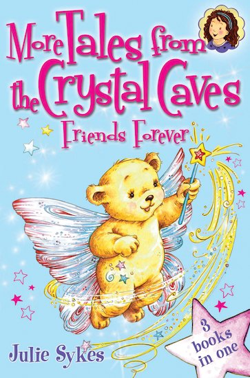 More Tales from the Crystal Caves: Friends Forever