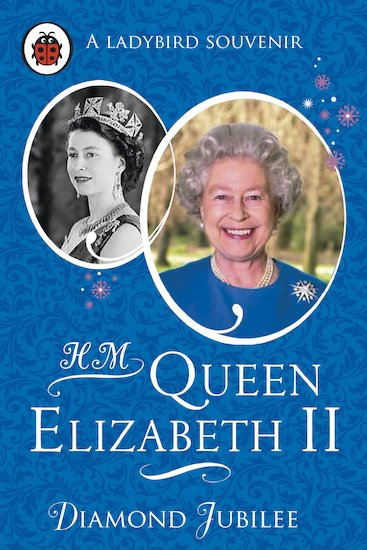 HM Queen Elizabeth II: Diamond Jubilee