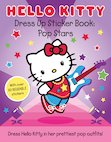 Hello Kitty Dress Up Sticker Book: Pop Stars