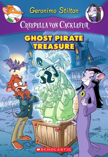 Creepella Von Cacklefur: Ghost Pirate Treasure