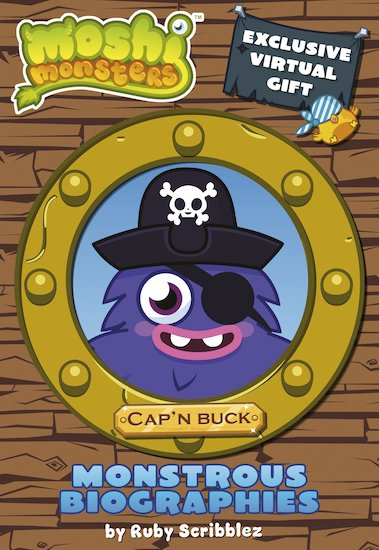 Moshi Monsters: Monstrous Biographies: Cap'n Buck