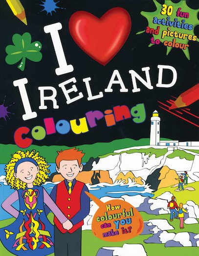 I Love Ireland Colouring Book