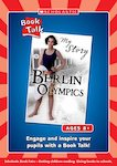 Book Talk - My Story: Berlin Olympics (3 pages)