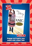 Book Talk - My Story: Titanic (3 pages)
