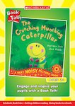 Book Talk - The Crunching Munching Caterpillar (3 pages)