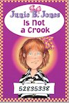 Junie B Jones is Not a Crook