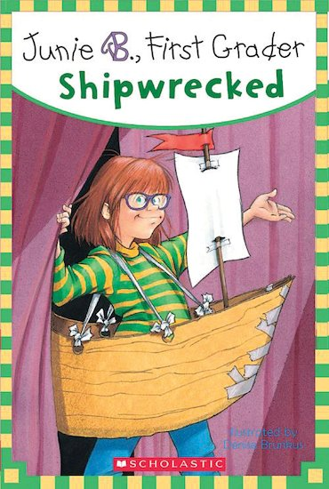 Junie B, First Grader: Shipwrecked