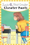 Junie B, First Grader: Cheater Pants