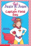 Junie B Jones is a Captain Field Day
