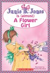 Junie B Jones is (almost) a Flower Girl