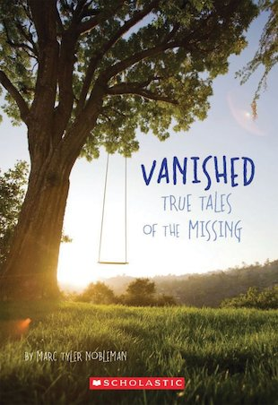 Vanished: True Tales of the Missing