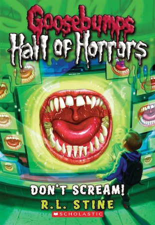 Goosebumps: Hall of Horrors: Don't Scream!