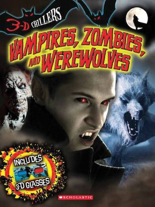 3D Chillers: Vampires, Zombies and Werewolves