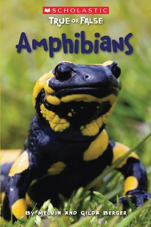 True or False: Amphibians