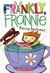 Frankly, Frannie: Funny Business