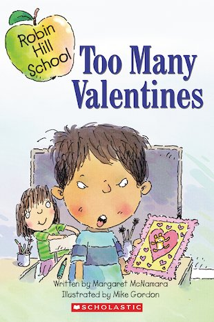 Robin Hill School: Too Many Valentines