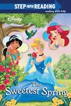 Step into Reading: Disney Princess - The Sweetest Spring