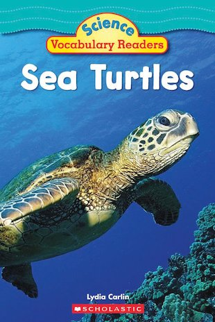 Science Vocabulary Readers: Sea Turtles